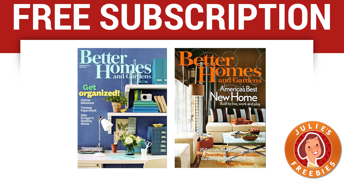 Free Subscription To Better Homes And Gardens Julie 39 S