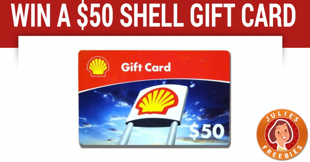 Enter to Win a $50 Shell Gift Card - Julie's Freebies
