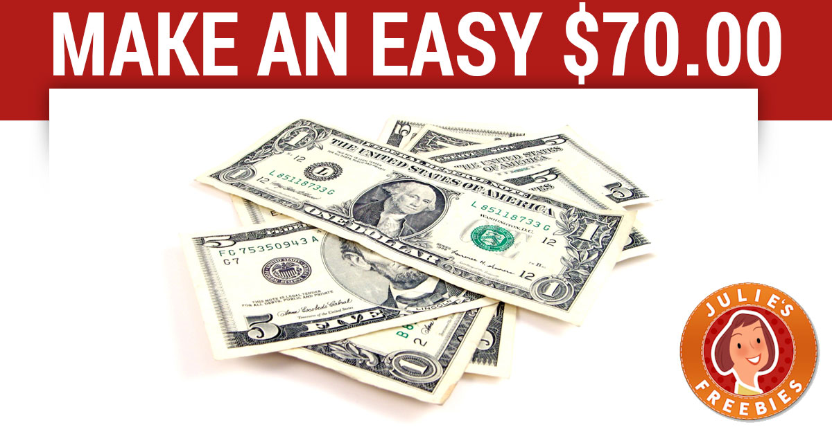 Get paid $70 This Year EASY MONEY - Julie's Freebies