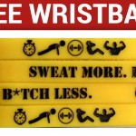 free-sweat-more-bitch-less-wristband