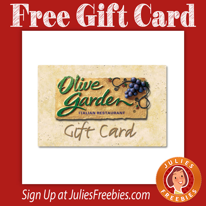 Free 10 Olive Garden Gift Card Julies Freebies