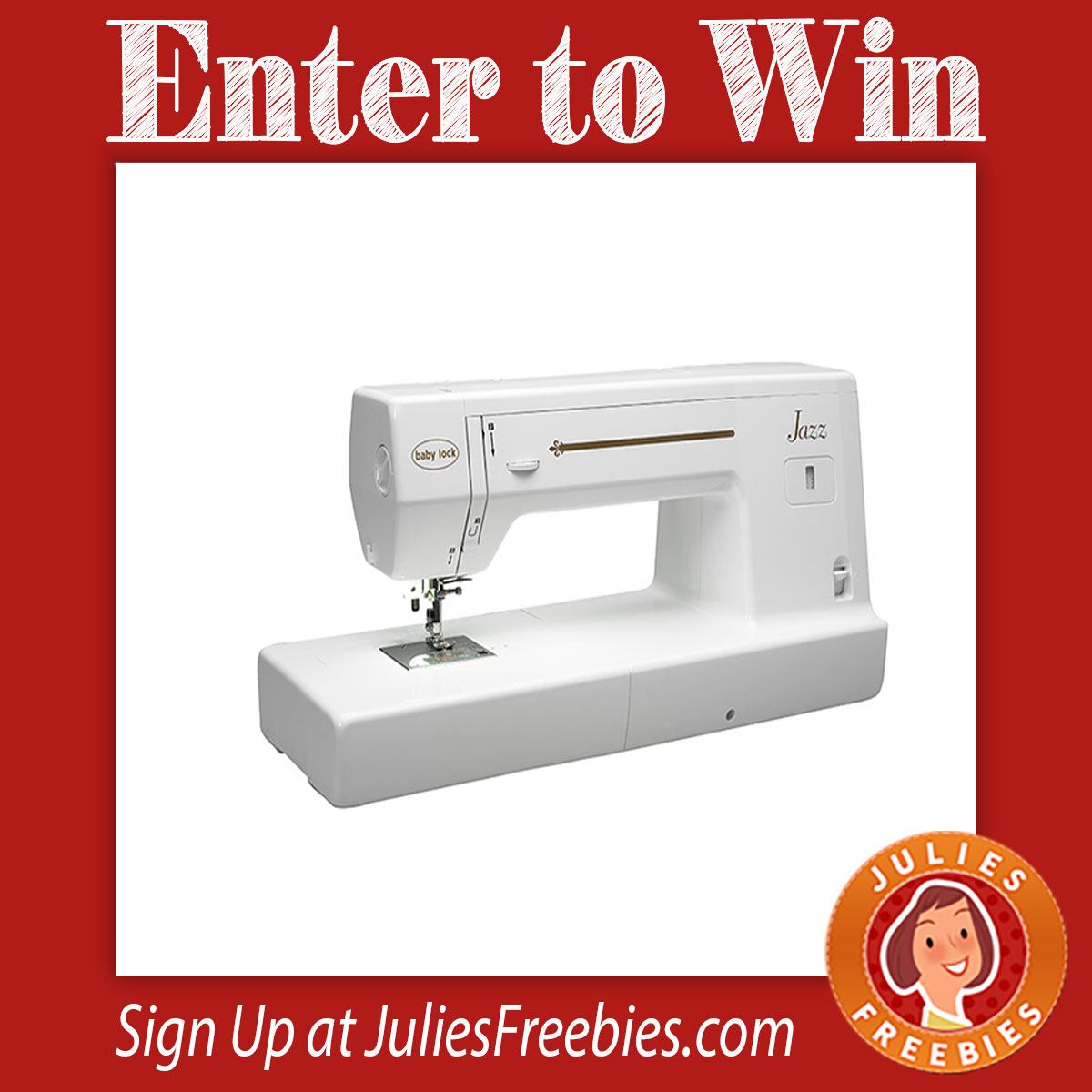 Win A Baby Lock Jazz Sewing Machine Julie S Freebies