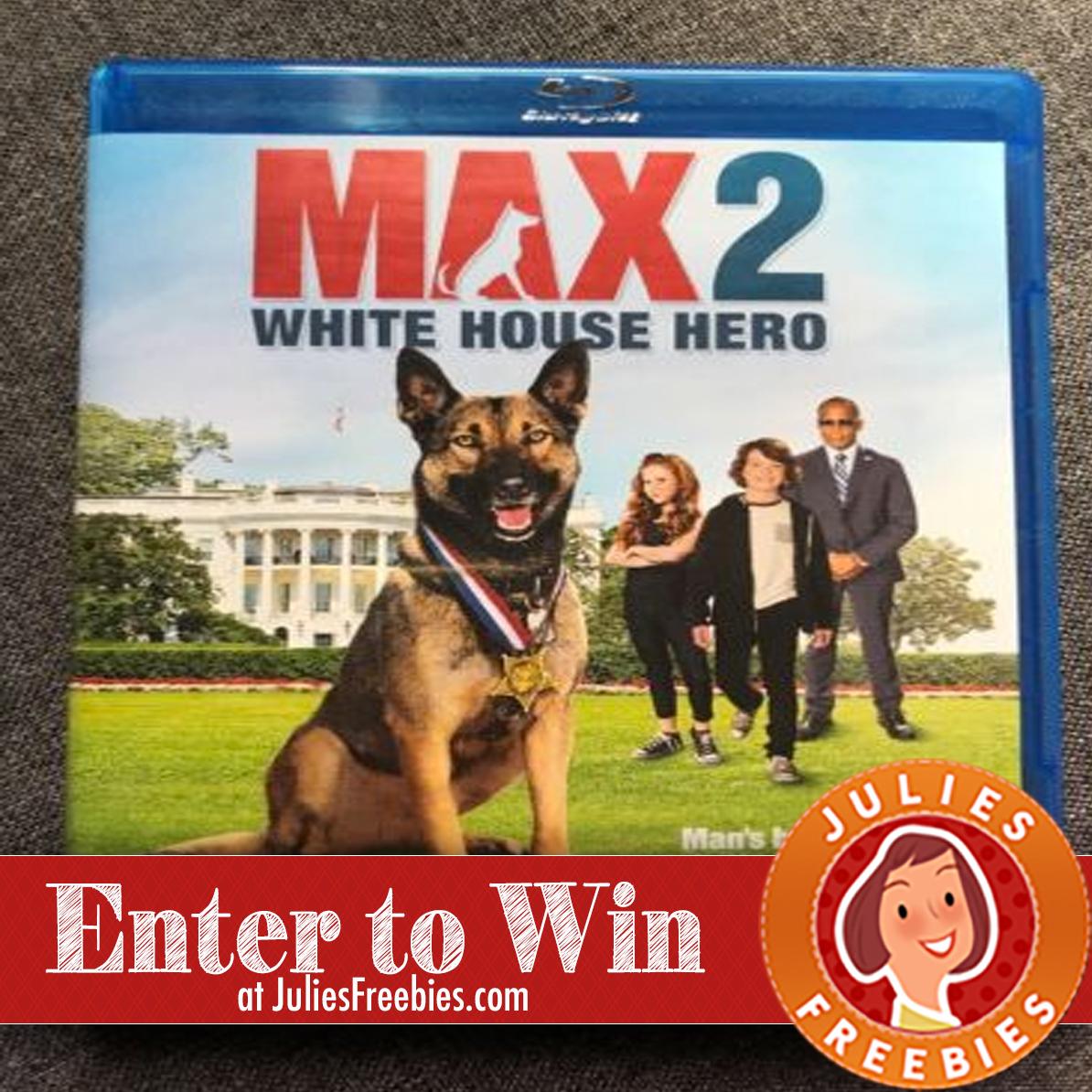 Max 2: White House Hero Sweepstakes - Julie's Freebies