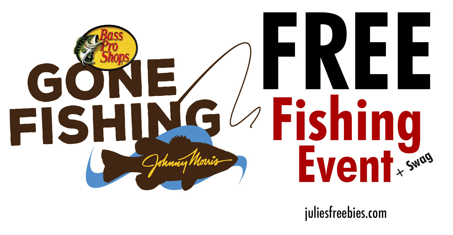 Free bass pro gone fishing event and swag freebies list for Free fishing samples 2017
