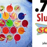 79¢ Slushes at Sonic on June 29