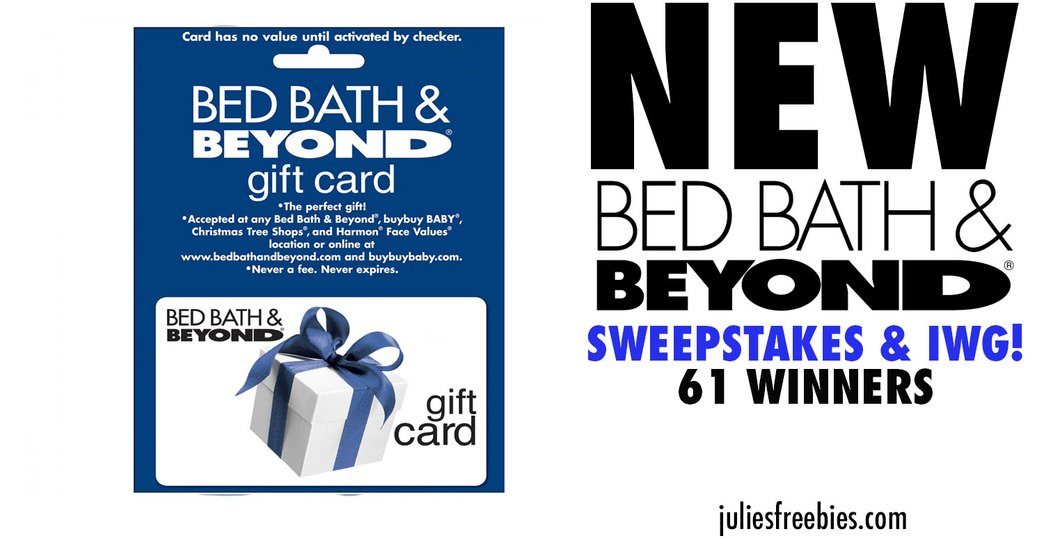 Bed Bath and Beyond Sweepstakes and Instant Win Game - Julie's ...