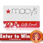 Win a $50.00 Macy's Gift Card