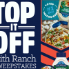 Top It Off With Ranch Sweepstakes