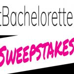 Best Bachelorette Ever Sweepstakes