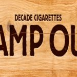 "The Decade Cigarettes ""Camp Out"" Sweepstakes"