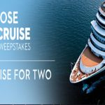 7 Day Choose Your Cruise 2019-2020 Sweepstakes
