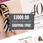 WIN a $1000 Ann Taylor Shopping Spree!