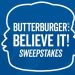 Culver's Butterburger Believe It Sweepstakes (Select States)