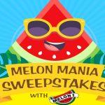 Melon Mania Sweepstakes