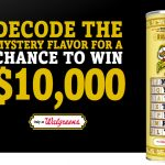 Walgreens – Pringles Mystery Flavor Sweepstakes