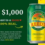 """Reed's Ginger Beer """"100% Real Moms"""" Sweepstakes"""