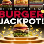 The Ruby Tuesday Hit the Burger Jackpot Sweeps & Instant Win Game