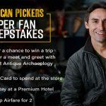 American Pickers Super Fan Sweepstakes