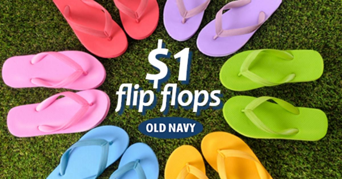 $1 Flip Flops are back at Old Navy