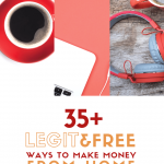 35+ Legit and FREE Ways to Make Money Online