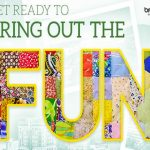 Get Ready to Bring Out the Fun Sweepstakes