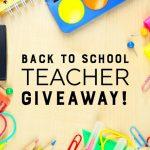 Back to School Teacher Giveaway