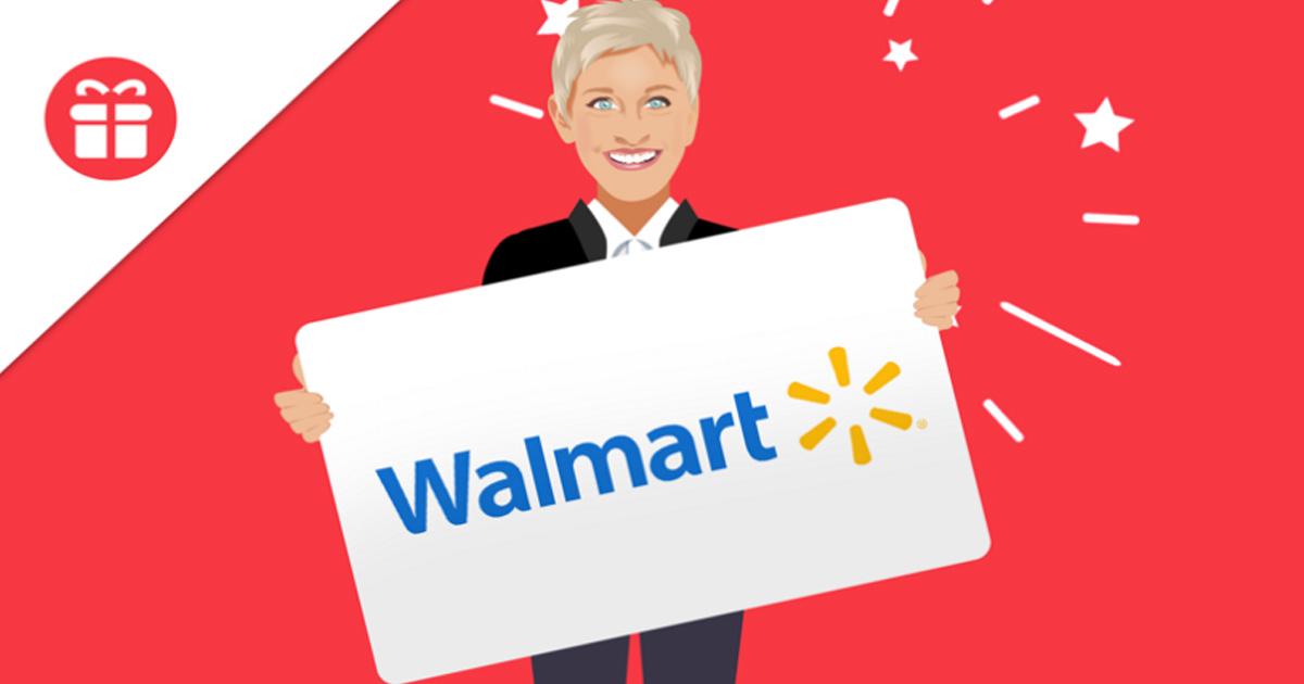 Ellen Walmart Gift Card Giveaway