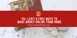 35+ legit and free ways to make money online from home