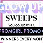 The PromGirl Glow Up Sweepstakes 2019