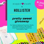 """The Sugar Rush x Hollister """"Pretty Sweet"""" Giveaway"""