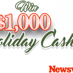 Newsweek's $1,000 Holiday Cash Sweepstakes