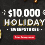 "Tasty Rewards ""$10,000 Holiday"" Sweepstakes"
