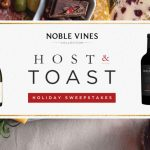 Noble Vines Holiday Host & Toast Sweepstakes