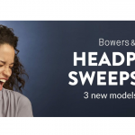 The Bowers & Wilkins Headphones Sweepstakes