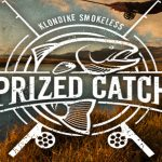 "The Klondike Smokeless ""Prized Catch"" Sweepstakes"