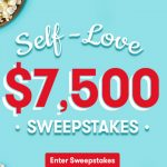 "Tasty Rewards ""Self-Love $7,500"" Sweepstakes"