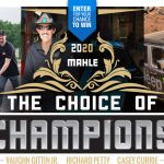 The 2020 MAHLE Choice of Champions Sweepstakes