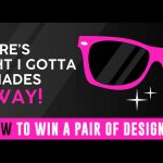 My Future Is SO BRIGHT I Gotta Wear Shades Giveaway