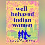 Well-Behaved Indian Women Shelf Awareness Sweepstakes