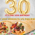 Baja Fresh® It's Our Birthday Swag Giveaway