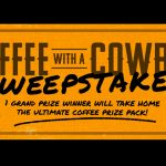 Coffee with a Cowboy SweepstakesUS A&
