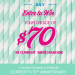 Current's 70th Anniversary July Sweepstakes