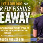 Black Rifle Coffee Company's Yellow Dog Summer Fly Fishing Giveaway