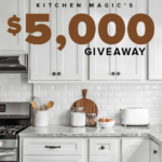 Kitchen Magic's $5,000 Giveaway (Select States)