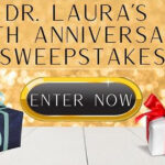 The Dr. Laura 10th Anniversary Sweepstakes