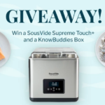 KnowBuddies SousVide Supreme Touch+ Giveaway