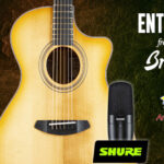 Breedlove Giveaway with Shure & D'Addario