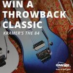 Kramer Guitars - The 84 Guitar Giveaway