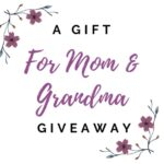 Precious Moments 2021 A Gift For Mom And Grandma Giveaway