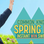 Common Knowledge Spring Fling Instant Win Game and Sweepstakes